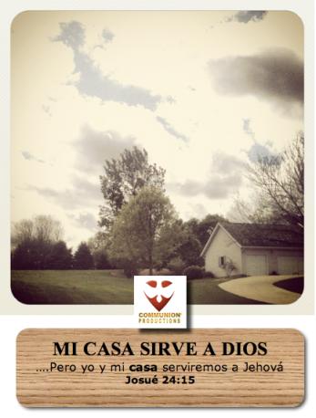 Mi casa sirve a Dios