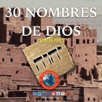 30 NOMBRES DE DIOS (primera parte)